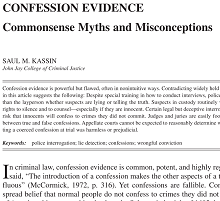 juvenile and false confession As it turns out, juvenile false confessions are not unique according to multiple  studies, youths are at a higher risk than adults to admit to a crime.